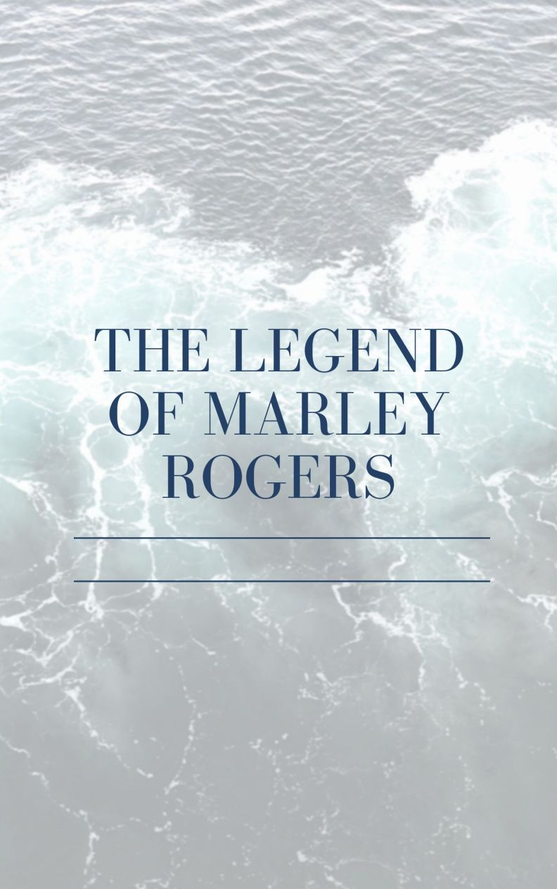 The legend of marley rogers