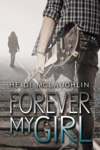Forever My Girl by Heidi McLaughlin