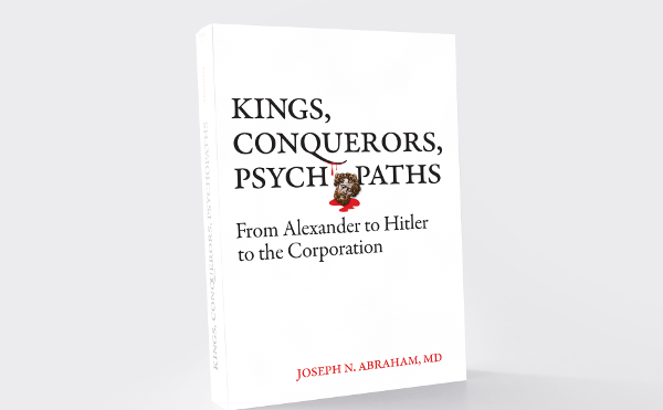 Kings, Conquerors, Psychopaths