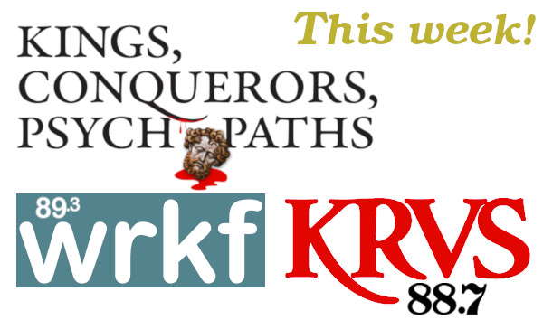 Join author Joseph N. Abraham, MD on NPR affiliates WRKF & KRVS, talking politics and discussing his book, Kings, Conquerors, Psychopaths.
