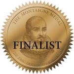 Medaillion: Finalist, Montaigne Medal