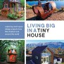 Book Review Living Big In A Tiny House By Bryce Langston