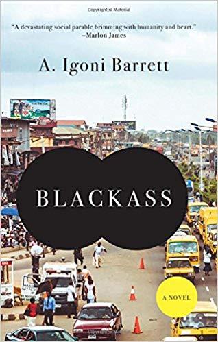Blackass by A. Igoni Barrett