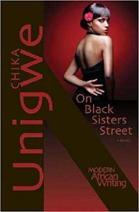 On Black Sisters Street by Chika Unigwe