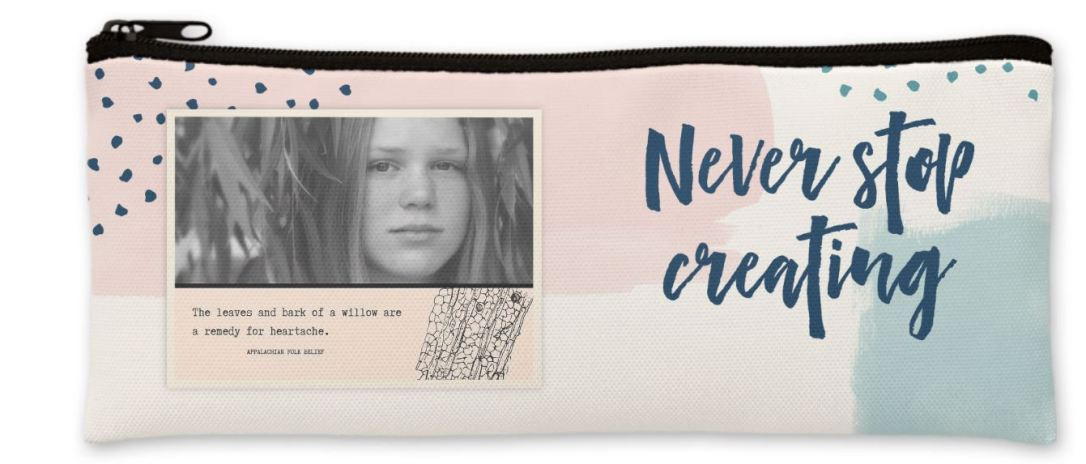 Never Stop Creating Pencil Case