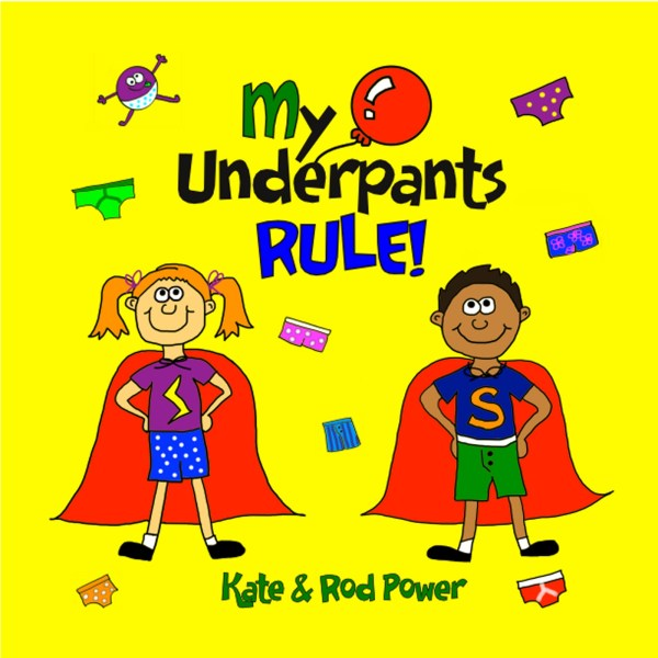 My Underpants Rule!