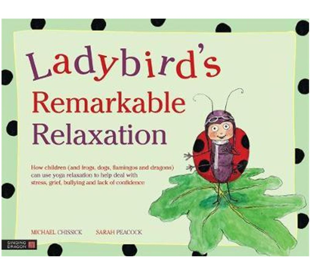 Book Cover Image for Ladybird's Remarkable Relaxation