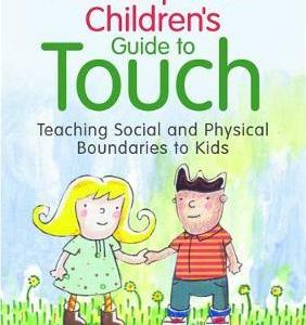 An Exceptional Children's Guide to Touch by Hunter Manasco