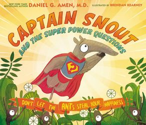 Book Cover Image for Captain Snout And The Super Power Questions