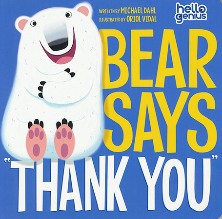 "Bear Says ""Thank You"""
