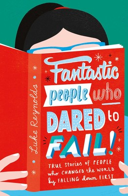 Fantastic People Who Dared to Fail cover image