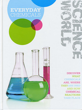 Book Cover Image for Science World: Everyday Chemicals