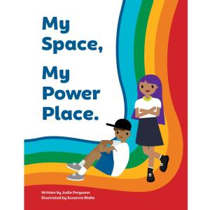 My Space My Power Place