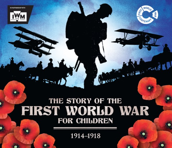 The The Story of the First World War for Children