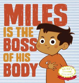 Book Cover Image for Miles is the Body of his Body