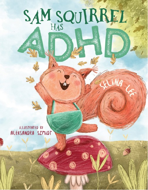 Book Cover Image for Sam Squirrel has ADHD