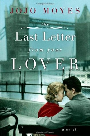 Book Review The Last Letter From Your Lover  Bookshelf
