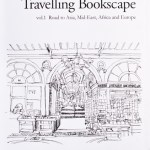 【shop BSLの商品紹介】『Travelling Bookscape vol.1 Road to Asia, Mid-East, Africa and Europe』