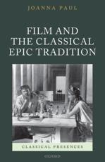 ISBN: 9780199542925 - Film and the Classical Epic Tradition