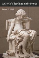 ISBN: 9780226016030 - Aristotle's Teaching in The Politics