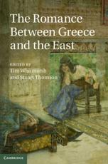 ISBN: 9781107038240 - The Romance Between Greece and the East