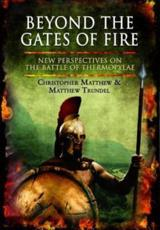 ISBN: 9781848847910 - Beyond the Gates of Fire