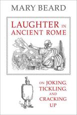 ISBN: 9780520277168 - Laughter in Ancient Rome