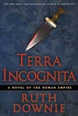 ISBN: 9781596912328 - Terra Incognita: A Novel of the Roman Empire