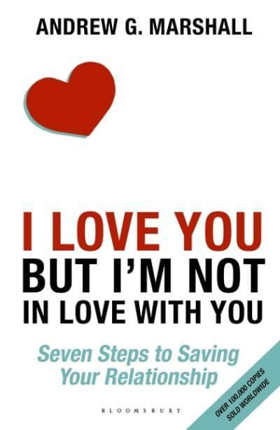 'I Love You but I'm Not in Love With You' : Andrew G ...
