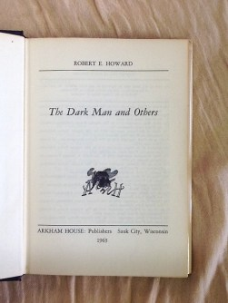 The Dark Man by Robert E. Howard