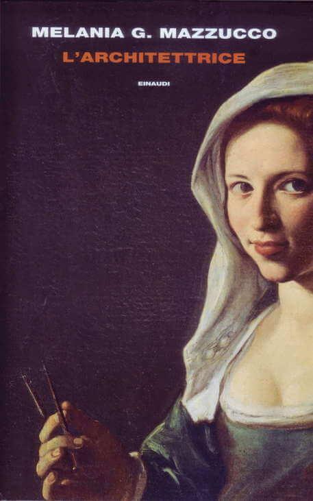 Melania G. Mazzucco - L'architettrice