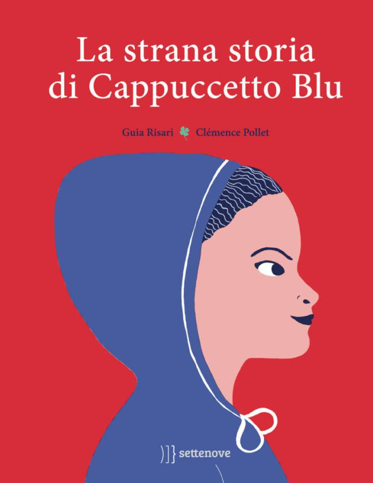 Guia Risari - La strana storia di cappuccetto blu