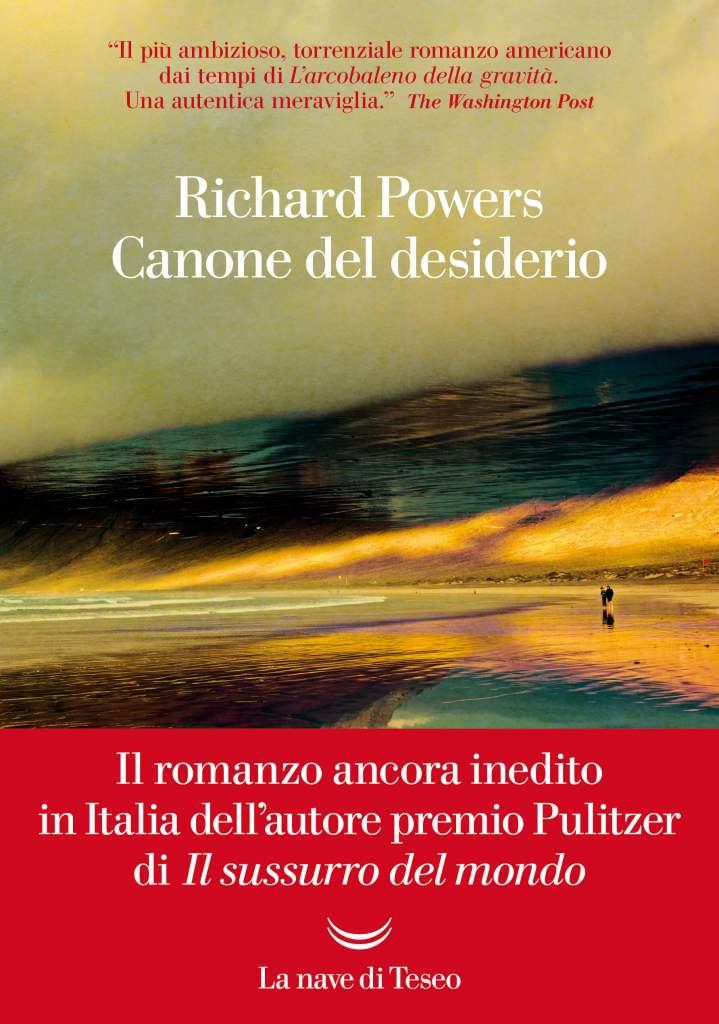 Rchard Powers canone del desiderio
