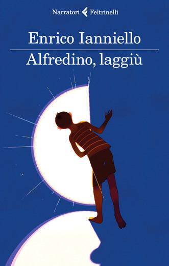 Alfredino, laggiù.
