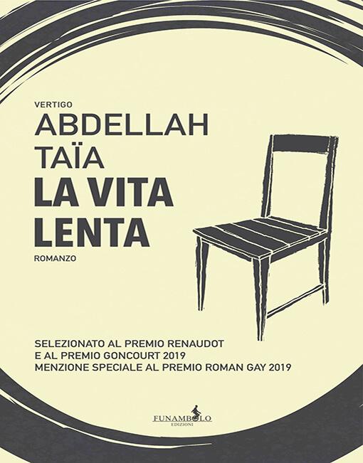 La vita lenta - Abdellah Taïa