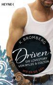 Driven Die Lovestory von Rylee und Colton von K Bromberg