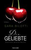 Die GeliebteEleonoras geheime Naechte von Sara Bilotti