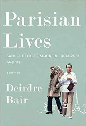 Parisian lives by Deirde Bair