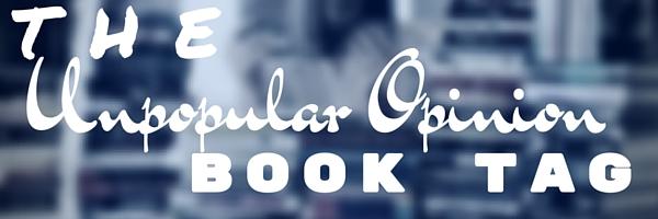 The Unpopular Opinion Book Tag