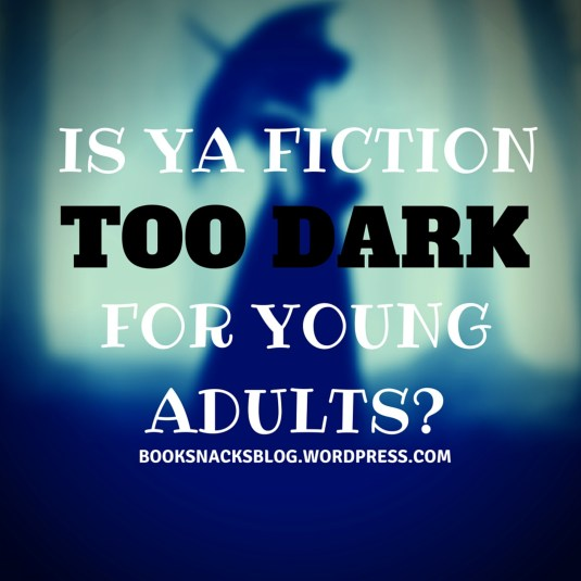 Is Ya Fiction Too Dark For Young Adults-