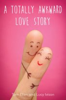 A Totally Awkward Love Story