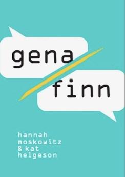 Gena and Finn