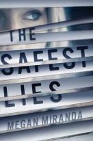 The Safest Lies