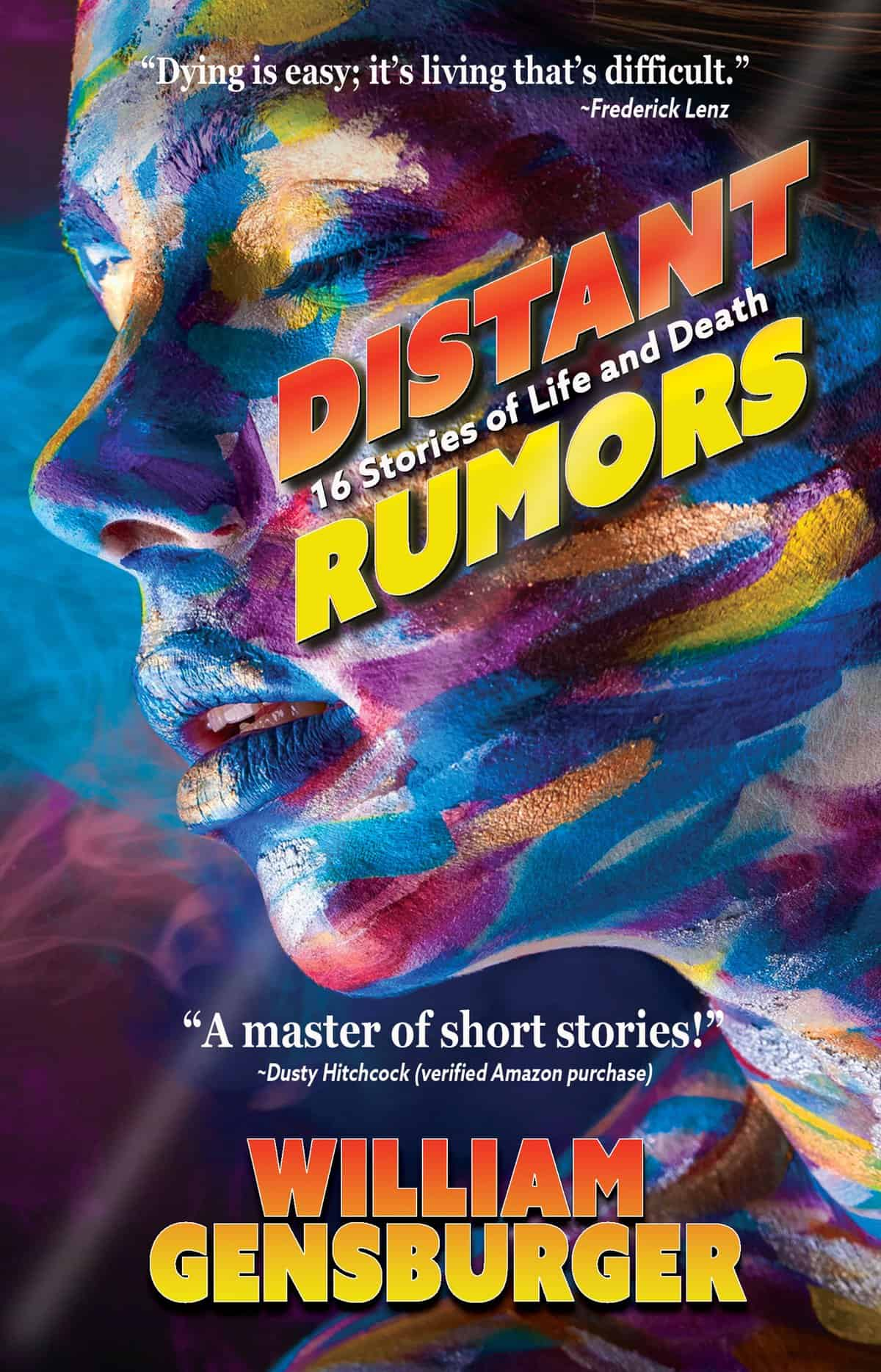 ⭐️⭐️⭐️⭐️⭐️DISTANT RUMORS: 16 Stories of Life & Death