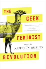 the geek feminist revolution by kameron hurley