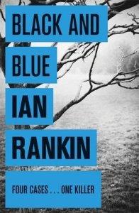 Black And Blue (A Rebus Novel)