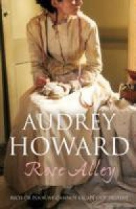 Rose Alley(English, Paperback, Audrey Howard)