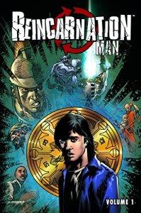 Reincarnation Man - Vol. 1
