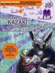 The Book Mine Series: Premchand's Kazaki and other Marvellous Tales