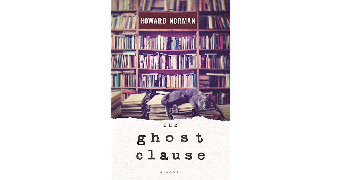 The Ghost Clause Book Cover—Howard Norman Books on the Common